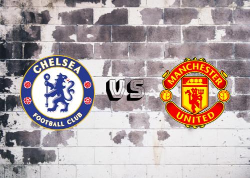 Chelsea vs Manchester United  Resumen y Partido Completo