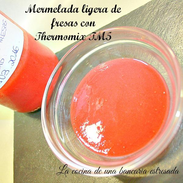 Receta de mermelada ligera de fresas con Thermomix TM5