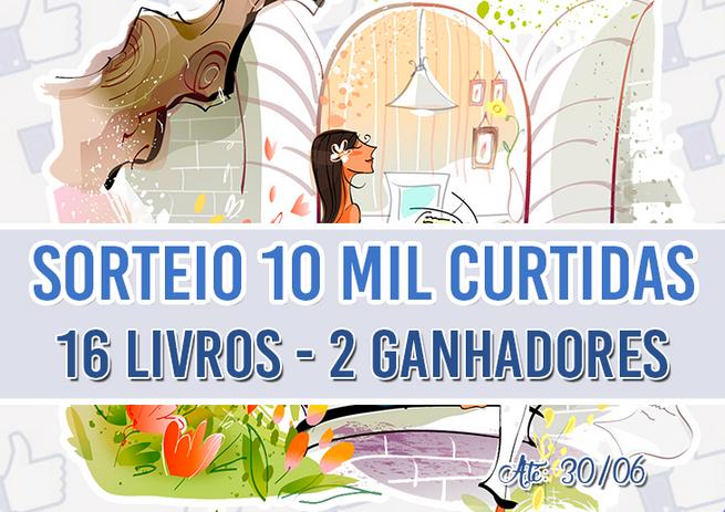 Promoção: 10 Mil Curtidas do Da Imaginação à Escrita!