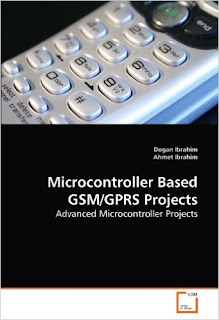 Microcontroller Based GSM/GPRS Projects: Advanced Microcontroller Projects