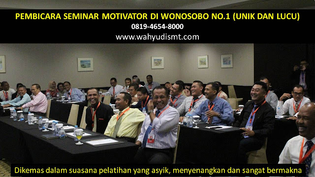 PEMBICARA SEMINAR MOTIVATOR DI WONOSOBO NO.1,  Training Motivasi di WONOSOBO, Softskill Training di WONOSOBO, Seminar Motivasi di WONOSOBO, Capacity Building di WONOSOBO, Team Building di WONOSOBO, Communication Skill di WONOSOBO, Public Speaking di WONOSOBO, Outbound di WONOSOBO, Pembicara Seminar di WONOSOBO