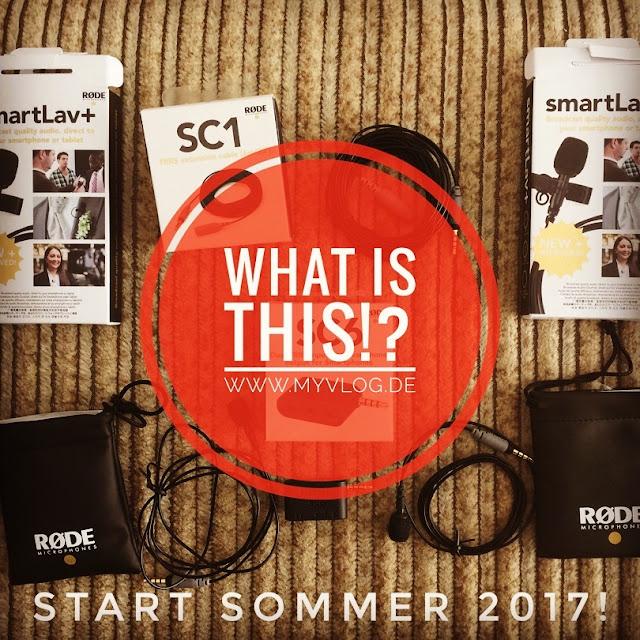 MyVlog Technik: WHAT IS THIS!? - Start Sommer 2017