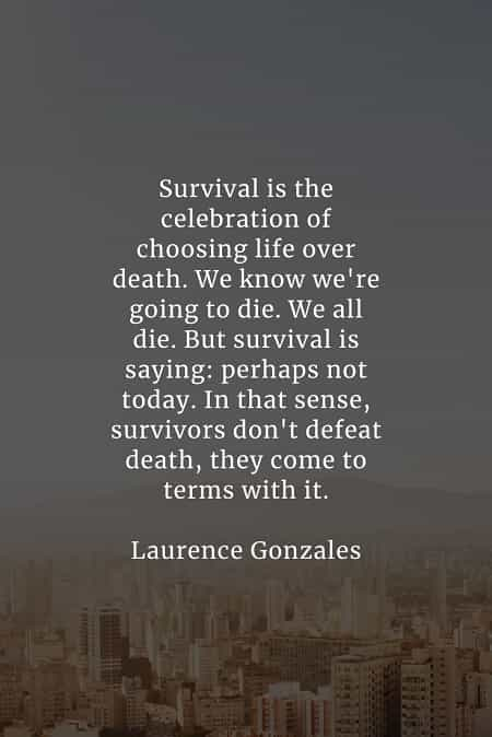Survival quotes that will bring toughness out in you