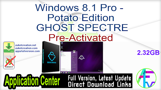 Windows 8.1 Pro – Potato Edition GHOST SPECTRE Pre-Activated