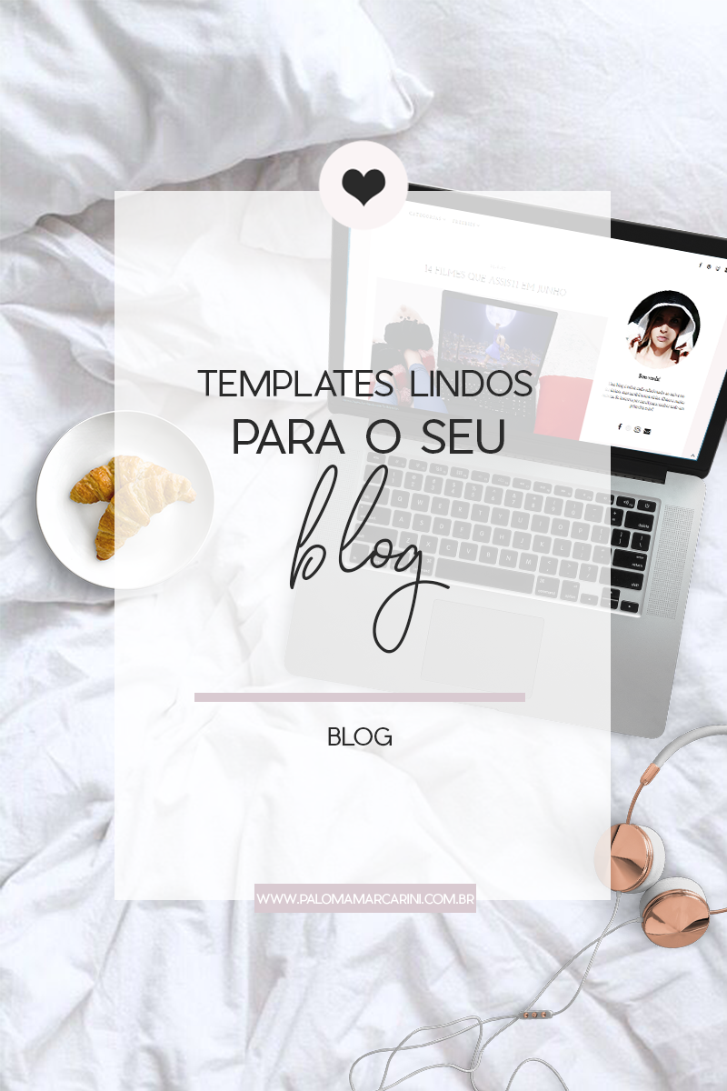 Templates lindos para Blogger e WordPress