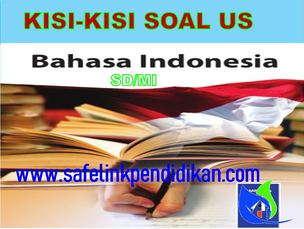 Kisi-kisi Ujian Sekolah Bahasa Indonesia