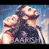 Baarish / Half Girlfriend| OneMillionLyrics.com