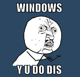 windows y u do dis meme