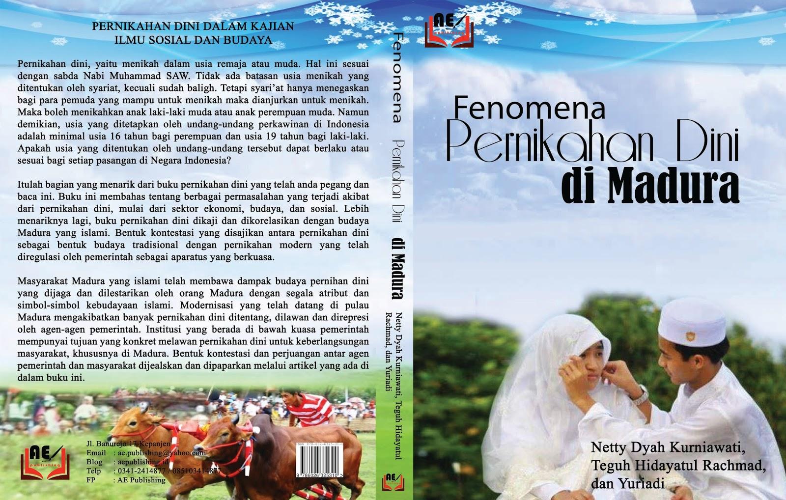Fenomena Pernikahan Dini Di Madura Netty Dyah Kurniawati Teguh Hidayatul Rachmad Dan Yuriadi Ae Publishing Penerbit Indie Terbaik