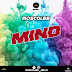 [MUSIQ] MoscoLee - Mind (Prod.BennyStrainz) | Mp3 Download Via >> AFRITUNES