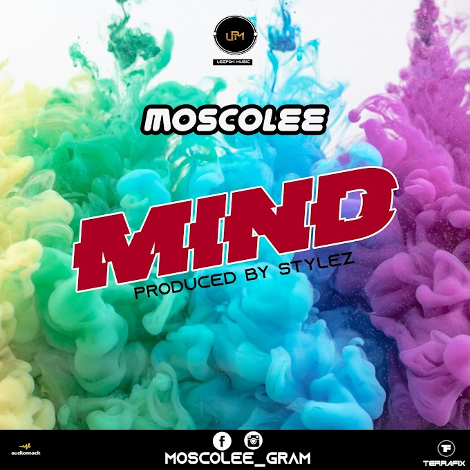 [MUSIQ] MoscoLee - Mind (Prod.BennyStrainz) | Mp3 Download Via >> STUBBORNBASE