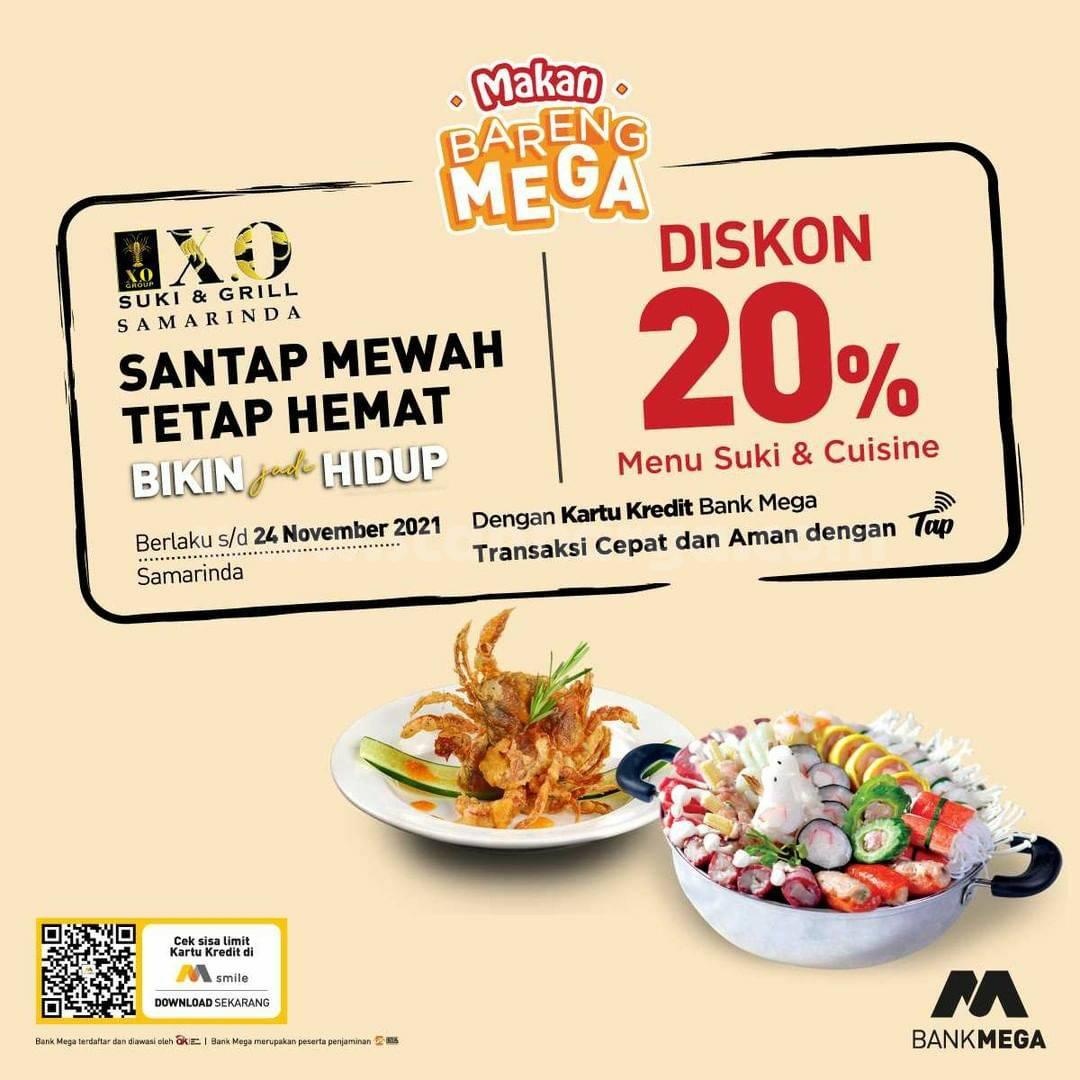 Promo X.O SUKI Kartu Kredit Bank Mega - Diskon 20% untuk Menu Suki & Cuisine