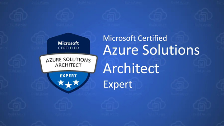 Microsoft Certified Azure Solutions Architect Expert Certification