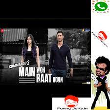 Main Woh Raat Hoon - Commando 3 Full Song – Whatsapp Status Mp4 HD Video