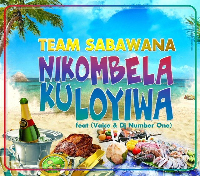 Team Sabawana - Nikombela Ku Loyiwa (feat. Vaice & DJ Number One) ( 2020 ) [DOWNLOAD]