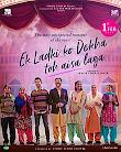 Ek Ladki Ko Dekha To Aisa Laga All Song Download