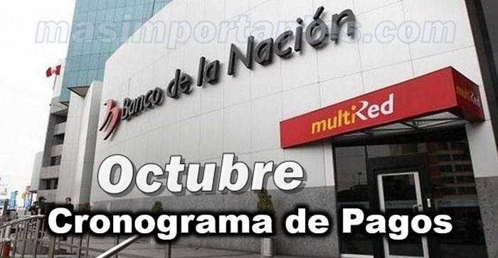 Cronograma de pagos Octubre Banco de la Nación
