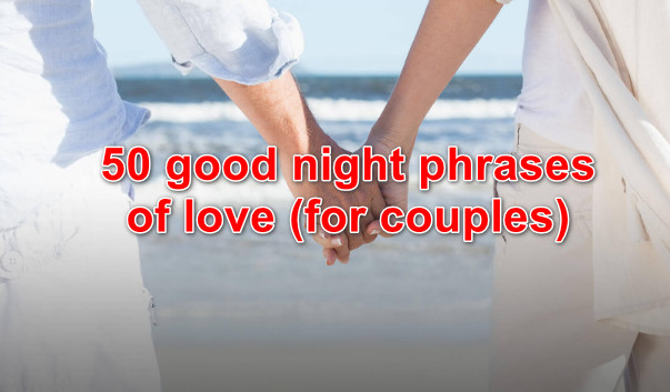 50 good night phrases of love (for couples)