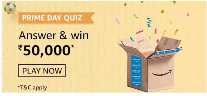 Amazon Prime Day Quiz Answers Today Win Rs.50000 Pay Balance