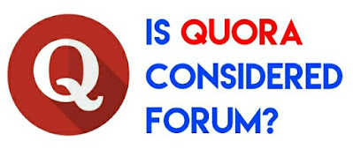 Quora Forum: Is Quora considered a forum?