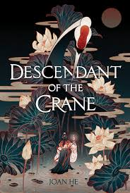 https://www.goodreads.com/book/show/41219451-descendant-of-the-crane?ac=1&from_search=true