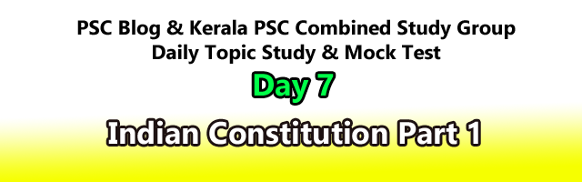 Indian Constitution : Daily Mock Test : Kerala PSC Exam
