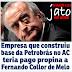 Empresa que construiu base da Petrobrás no Acre teria pago propina a Collor