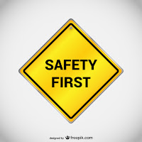 Saftey first sign