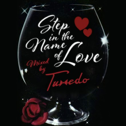 Tuxedo - Step In The Name Of Love | Valentinstag Mixtape ( Stream und Free Download )