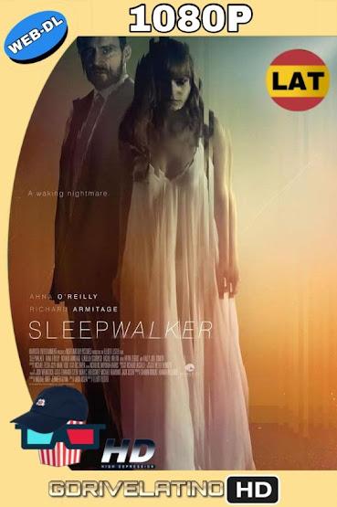 Sleepwalker (2017) WEB-DL Latino-Ingles MKV