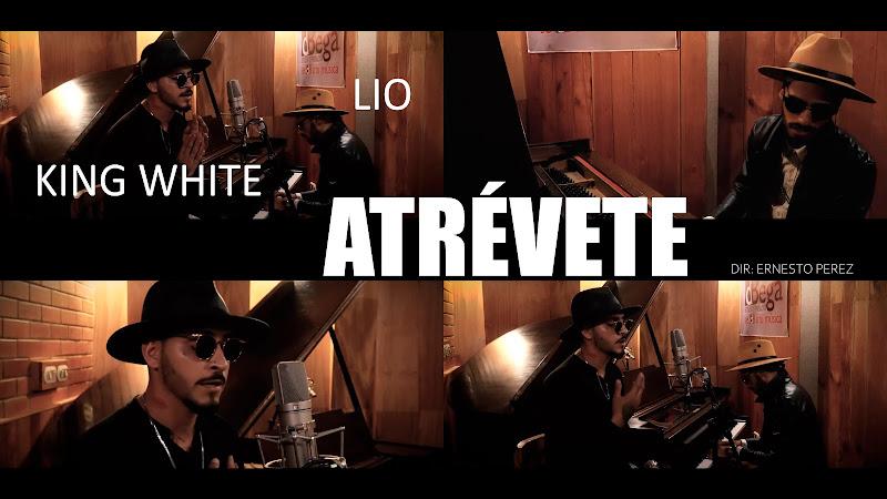 King White & Lío - ¨Atrévete¨ - Videoclip - Director: Ernesto Pérez. Portal Del Vídeo Clip Cubano. Música cubana. Cuba.