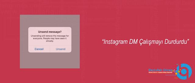 Instagram DM Çalışmayı Durdurdu