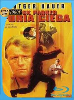 Furia Ciega 1989 HD [1080p] Latino [Mega]dizonHD
