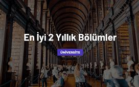 TYT ile Girilen En İyi 2 Yıllık Üniversite Bölümleri