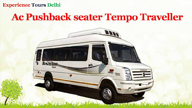 Tempo Traveller on Hire service in Delhi for family Trip