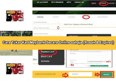 Cara Tukar Kad Maybank Secara Online sahaja (Rosak & Expired)