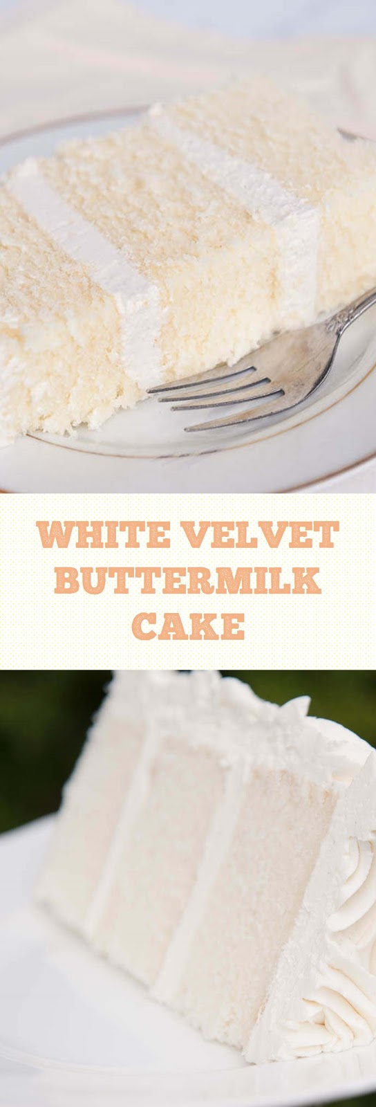 White Velvet Buttermilk Cake