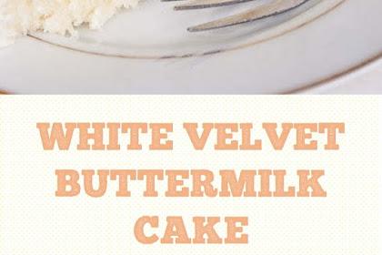 White Velvet Buttermilk Cake