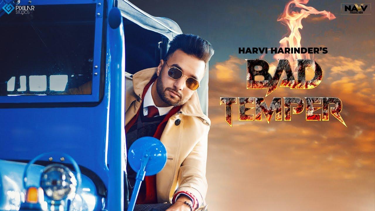 Bad Temper Lyrics Harvi Harinder