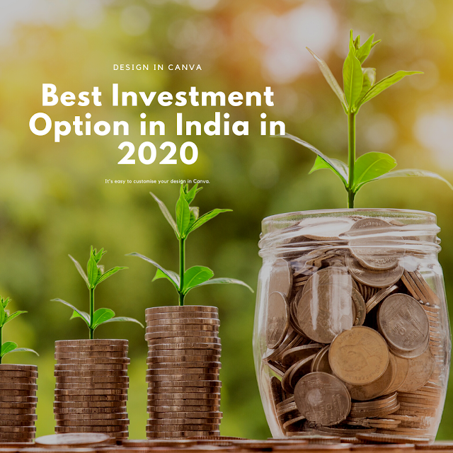 What is the best investment option in India for 2020