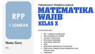RPP 1 LEMBAR MATEMATIKA WAJIB KELAS X REVISI 2020