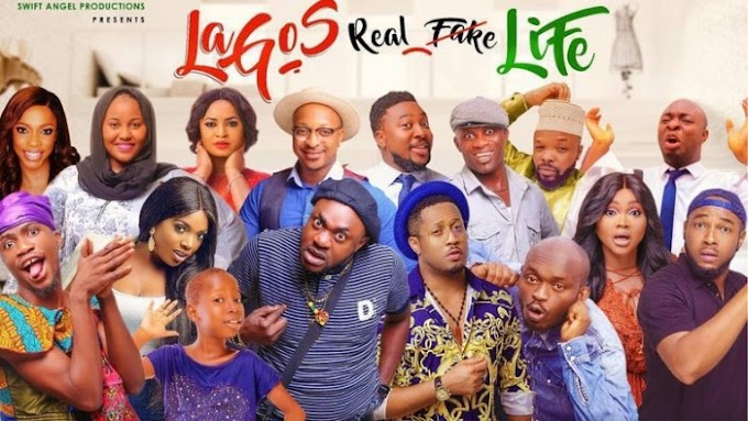 Lagos Real Fake Life – Nollywood Movie