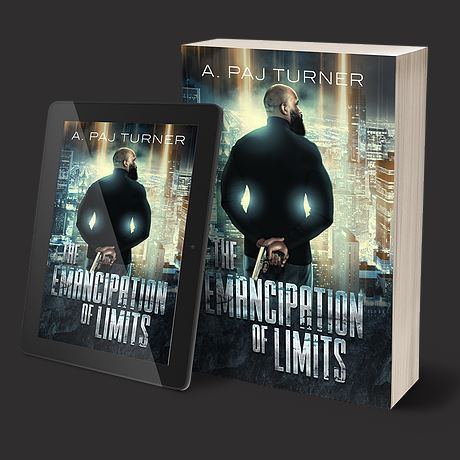 The Emancipation of Limits A. Paj Turner