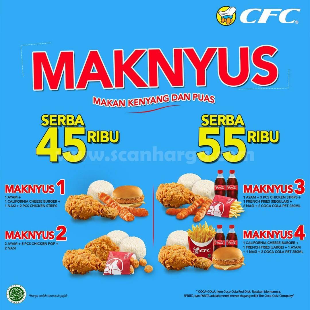 Promo CFC Paket MAKNYUS Harga Serba 45 Ribu & 55Ribu