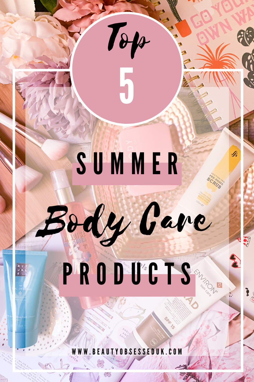 Top 5 Summer Body Care Products Pinterest