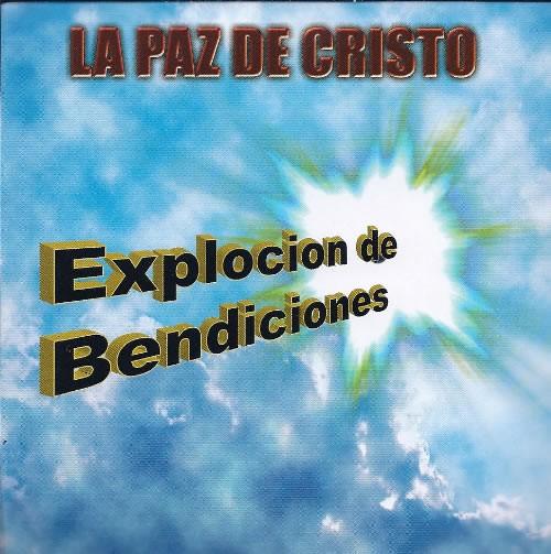 La Paz De Cristo-Explosión De Bendiciones-