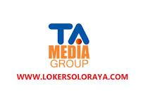 Lowongan Kerja Surakarta di TA Media Group