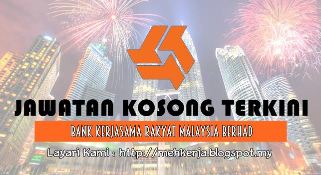 Jawatan Kosong Terkini 2016 di Bank Kerjasama Rakyat Malaysia Berhad