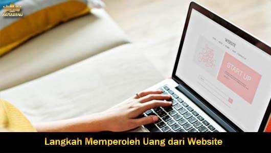 Langkah Memperoleh Uang dari Website