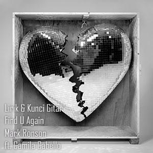 Kunci Chord Gitar Find U Again Mark Ronson ft. Camila Cabello